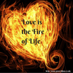 Love is the Fire of Life